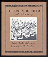 The Fools of Chelm and Their History
