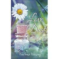 Love Dust (English Edition)