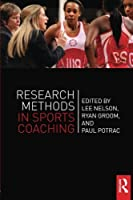 Research Methods in Sports Coaching by Unknown(2014-03-20)