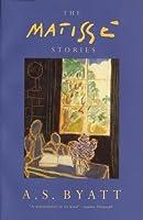 The Matisse Stories by A. S. Byatt(1905-06-16)