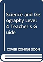 Science and Geography Level 4 Teacher s Guide