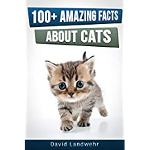 100 Plus Amazing Facts About Cats