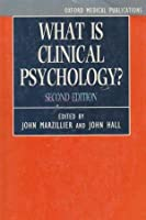 What Is Clinical Psychology (Oxford Medical Publications)