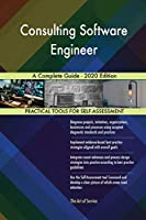 Consulting Software Engineer A Complete Guide - 2020 Edition