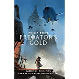 Mortal Engines #2: Predator's Gold