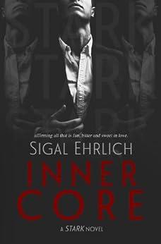 Inner Core: (Stark, #2) by [Ehrlich, Sigal]