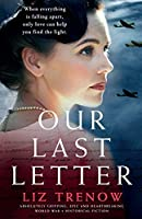 Our Last Letter: Absolutely gripping, epic and heartbreaking World War 2 historical fiction