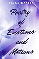Poetry of Emotions and Motions