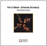 Brun/Schoeck: String Quartets