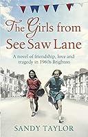 The Girls from See Saw Lane (Brighton Girls Trilogy)
