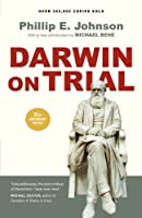 Darwin on Trial by Phillip E. Johnson(2010-11-05)