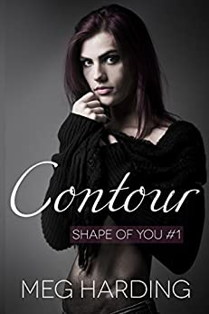 Contour (Shape of You Book 1) by [Harding, Meg]