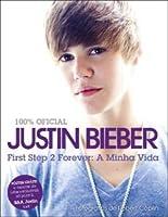 First Step 2 Forever: A Minha Vida