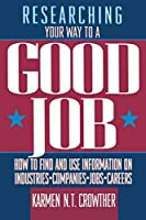 Researching Your Way to a Good Job