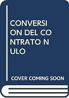 CONVERSION DEL CONTRATO NULO