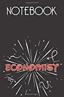 ECONOMIST Notebook, Simple Design: Notebook /Journal Gift,Simple Cover Design,100 pages, 6x9, Soft cover, Mate Finish