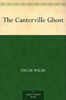 The Canterville Ghost by [Wilde, Oscar]