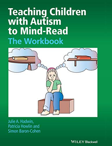 Download Teaching Children with Autism to Mind-Read 0470093242