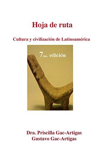 Download Hoja de Ruta. Cultura y Civilizacion de Latinoamerica 1930879717