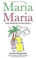 Maria Maria: une histoire d'un orage