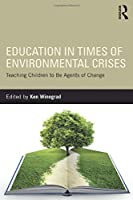 Education in Times of Environmental Crises
