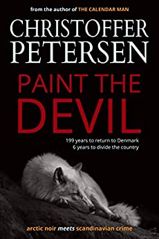 Paint the Devil: The Wolf in Denmark (Jon Østergård Book 1) by [Petersen, Christoffer]