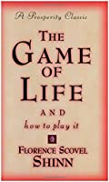 Game of Life and How to Play It (Prosperity Classic)