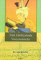 Turk Edebiyatinda Vasiyetnameler