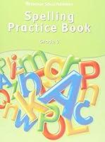 Spelling Practice Book: Grade 2 (Storytown)