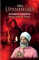 Isha Upanishad Verse Two and Three