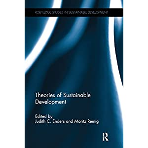 Theories of Sustainable Development (Adelphi Papers)