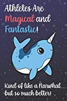 Athletes Are Magical And Fantastic Kind Of Like A Narwhal But So Much Better: Staff Job Profession Worker Appreciation Day with Fantasy Sky Star Design, Lined Paper Notebook and Journal to Draw, Diary, Plan, Schedule, Sketch & Crayon or Color