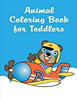 Animal Coloring Book For Toddlers: An Adorable Coloring Book with Cute Animals, Playful Kids, Best Magic for Children (Animals Knowledge)