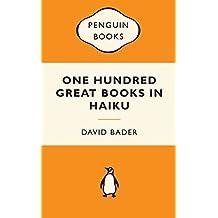 One Hundred Great Books In Haiku: Popular Penguins