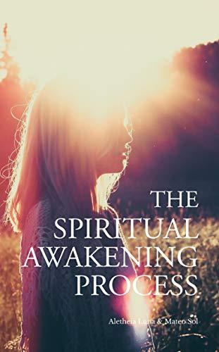 Download The Spiritual Awakening Process (English Edition) B01M6WBEZI