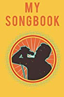 My Songbook: 6x9 120 checked pages I with cover sheet I cream colored pages for song-texts