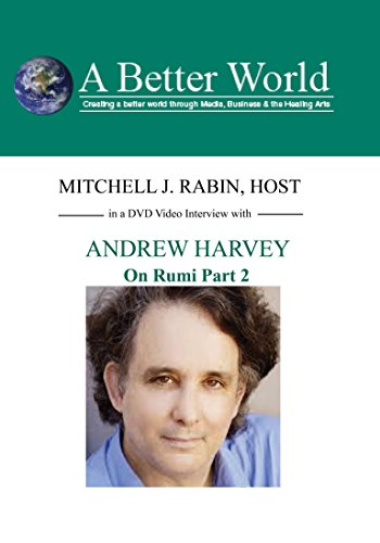 ABW - On Rumi - Part 2 with Andrew Harvey