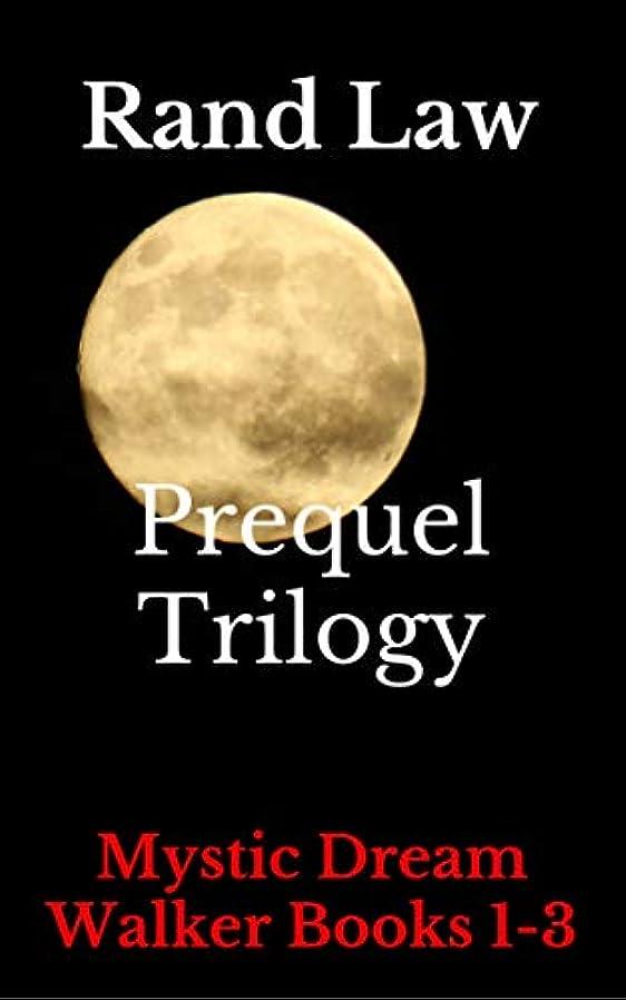 データ速記抱擁Prequel Trilogy: Mystic Dream Walker Books 1-3 (English Edition)