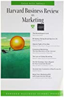 Harvard Business Review on Marketing (Harvard Business Review Paperback Series)