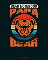 Bear  Notebook: papa bear funny fathers day gift premium  College Ruled - 50 sheets, 100 pages - 8 x 10 inches