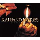 KAI BAND HEROES-45th ANNIVERSARY BEST-(初回限定盤)(DVD付)