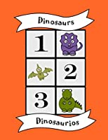 Dinosaurs: Bilingual Colouring Book, Numbers, English Spanish learn language, fun educational activity for kids, preschool, school, multilingual children baby