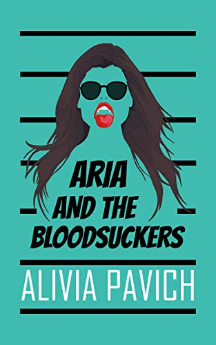 Aria and the Bloodsuckers (The Guardians Book 1) (English Edition)