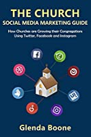 The Church Social Media Marketing Guide