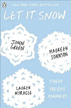 Let It Snow by [Green, John, Johnson, Maureen, Myracle, Lauren]