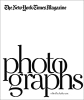 The New York Times Magazine Photographs by Unknown(2011-09-30)