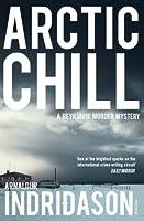 Arctic Chill (Reykjavik Murder Mysteries) by Arnaldur Indridason(2009-09-01)