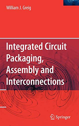 Download Integrated Circuit Packaging, Assembly and Interconnections (Springer Series in Advanced Microelectronics) 0387281533