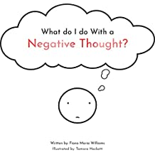 What do I do With a Negative Thought