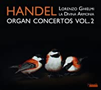 Handel: Organ Concertos: Vol. 2 by G.F. Handel (2012-11-13)